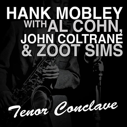 Tenor Conclave by Hank Mobley