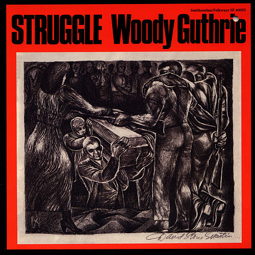 Struggle by Woody Guthrie