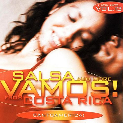 Vamos! Vol.13: Salsa and more from Costa Rica von Cantoamerica