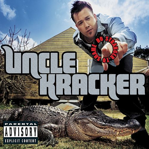 No Stranger to Shame de Uncle Kracker