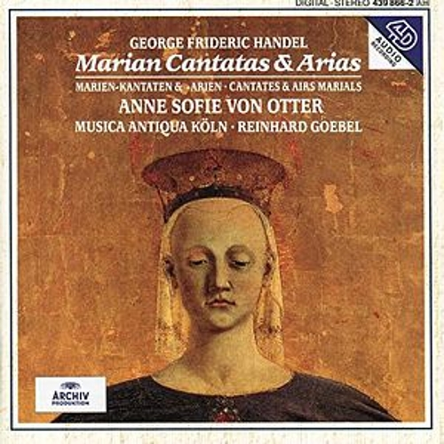 Handel: Marian Cantatas And Arias by Anne-sofie Von Otter