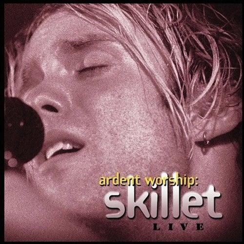 Ardent Worship: Skillet Live de Skillet
