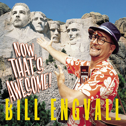 Now That's Awesome de Bill Engvall