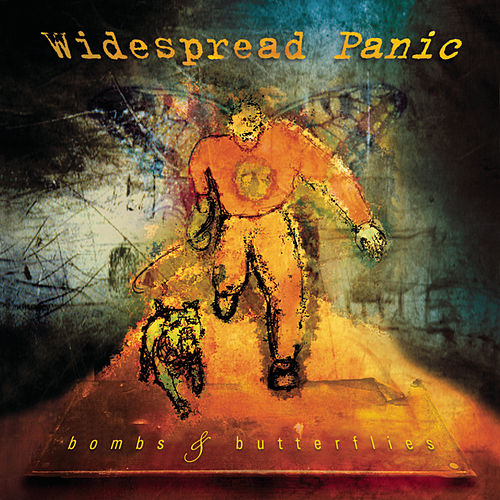 Bombs & Butterflies by Widespread Panic