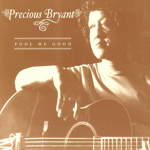 Fool Me Good by Precious Bryant