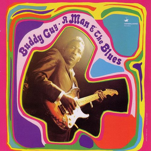 A Man And The Blues von Buddy Guy