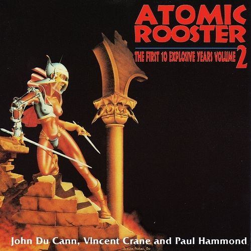 The First 10 Explosive Yrs Vol 2 de Atomic Rooster
