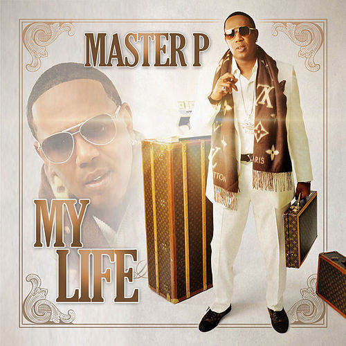 My Life (feat. Alley Boy, Fat Trel) von Master P