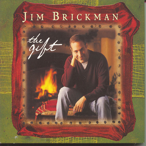 The Gift by Jim Brickman