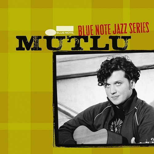 Blue Note Jazz Series de Mutlu
