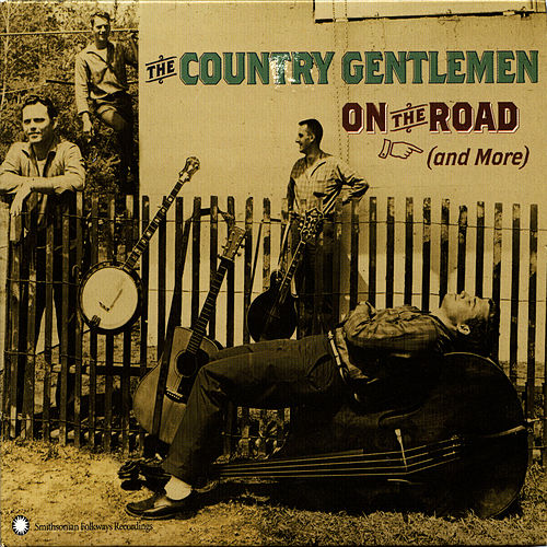 On The Road (And More) by The Country Gentlemen