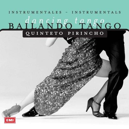 Bailando Tango de Quinteto Pirincho