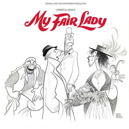 My Fair Lady de 20th Anniversary Broadway Cast of My Fair Lady