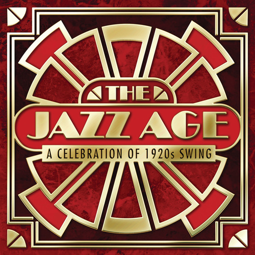 The Jazz Age - A Celebration Of 1920s Swing de Various Artists