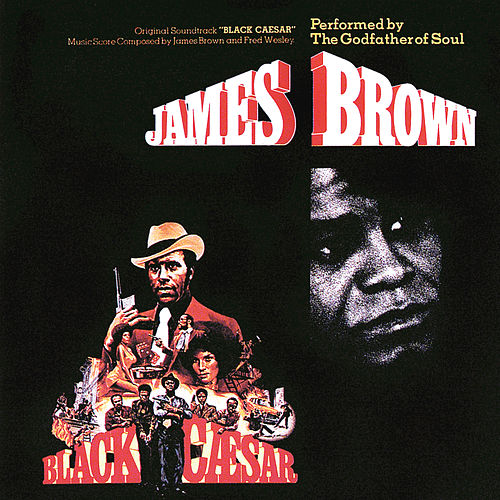 Black Caesar by James Brown