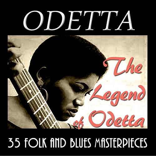 The Legend of Odetta: 30 Folk and Blues Masterpieces (Traditional Standards) de Odetta