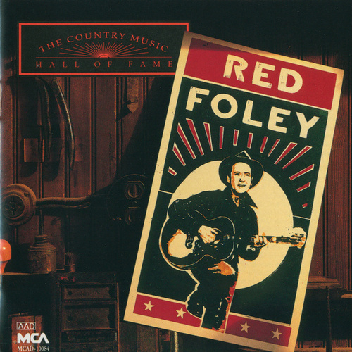 Country Music Hall Of Fame:  Red Foley de Red Foley