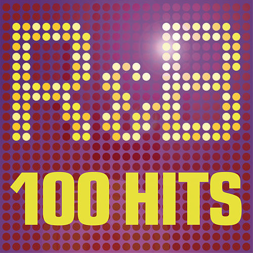 R&B - 100 Hits - The Greatest R n B album - 100 R & B Classics featuring Usher, Pitbull and Justin Timberlake by Various Artists