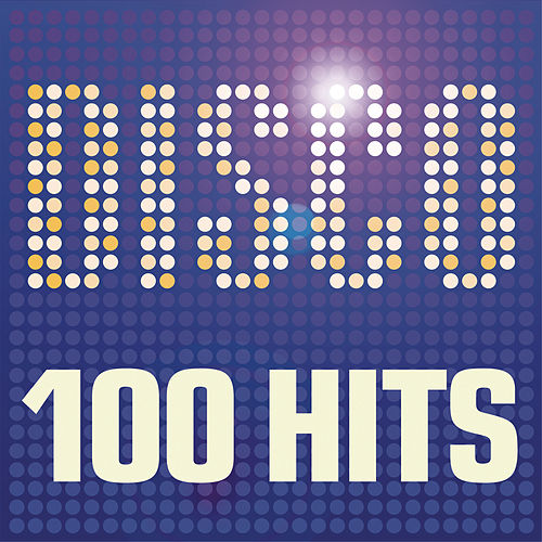 Disco - 100 Hits by Various Artists