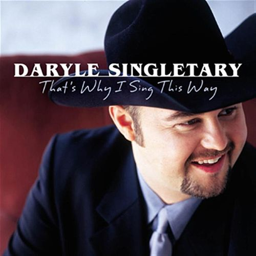 That's Why I Sing This Way de Daryle Singletary