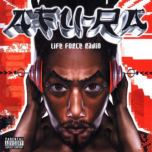 Life Force Radio de Afu-Ra