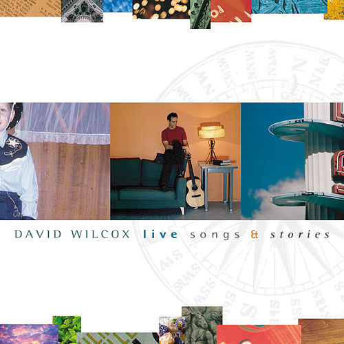 Live Songs & Stories de David Wilcox