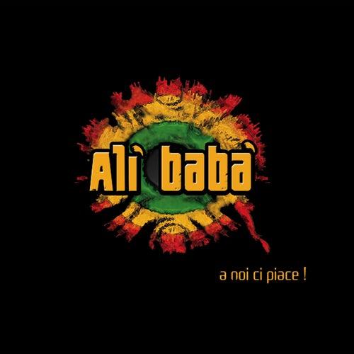 A noi ci piace! by Ali Baba