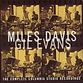 Miles Davis & Gil Evans: The Complete Columbia Studio Recordings by Miles Davis