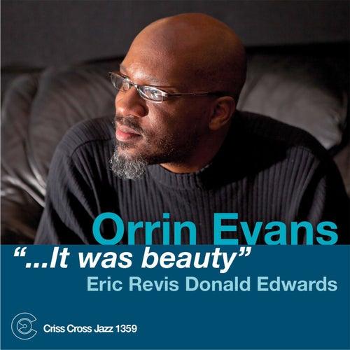 '...It Was Beauty' by Orrin Evans