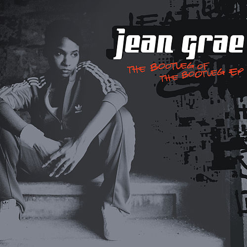 The Bootleg of the Bootleg (Deluxe Version) von Jean Grae