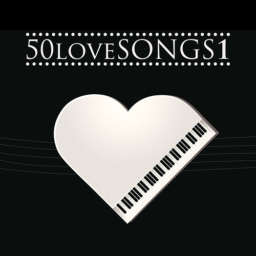 50 Love Songs Vol. 1 by Various Artists