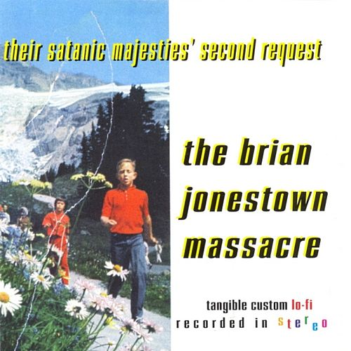 Their Satanic Majesties' Second Request by The Brian Jonestown Massacre