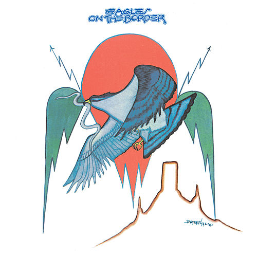 On the Border (2013 Remaster) fra Eagles