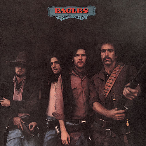 Desperado (2013 Remaster) de Eagles