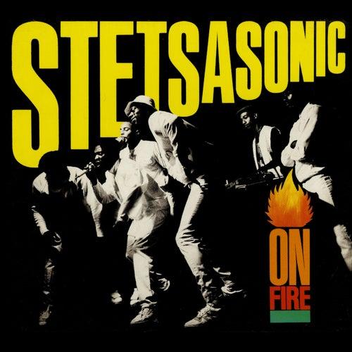 On Fire by Stetsasonic