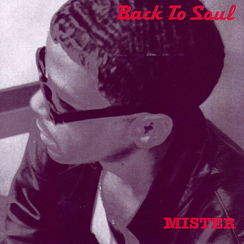 Back To Soul by Mister
