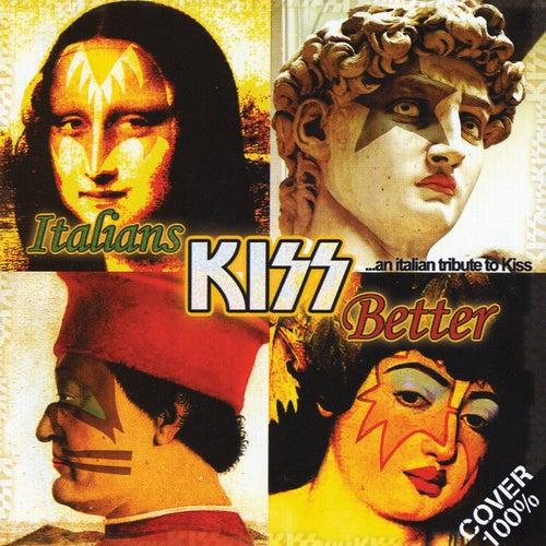 Italians Kiss Better - 100% Cover de Various Artists
