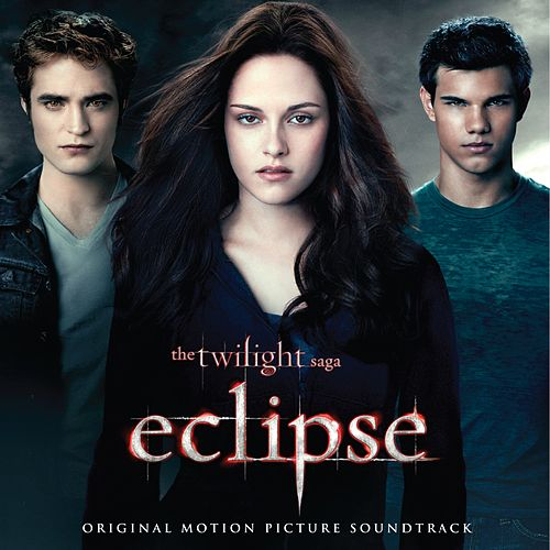 The Twilight Saga: Eclipse (Original Motion Picture Soundtrack) de Various Artists