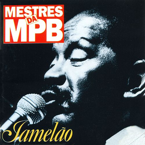 Mestres da MPB by Jamelão