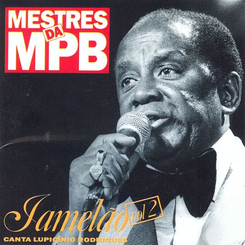 Mestres da MPB - Vol. 2 by Jamelão
