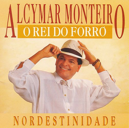 Nordestinidade de Alcymar Monteiro