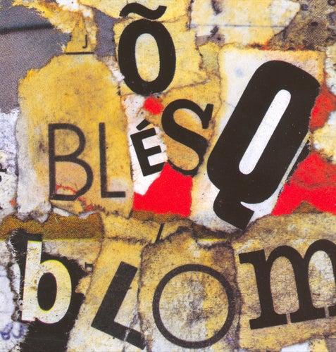 Õ Blesq Blom de Titãs