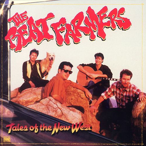 Tales Of The New West by Beat Farmers