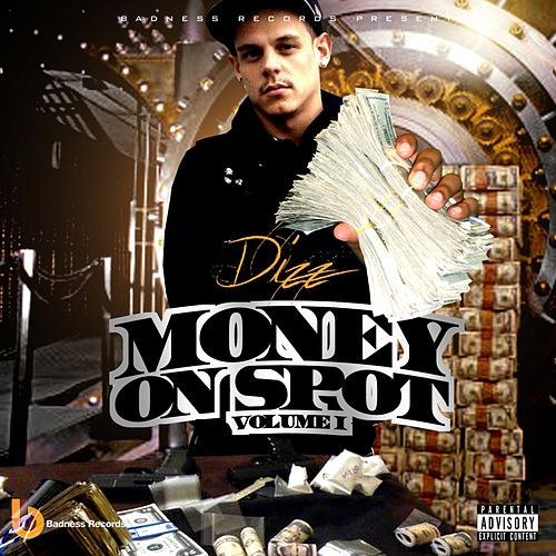Money On Spot, Vol. 1 de Dizz