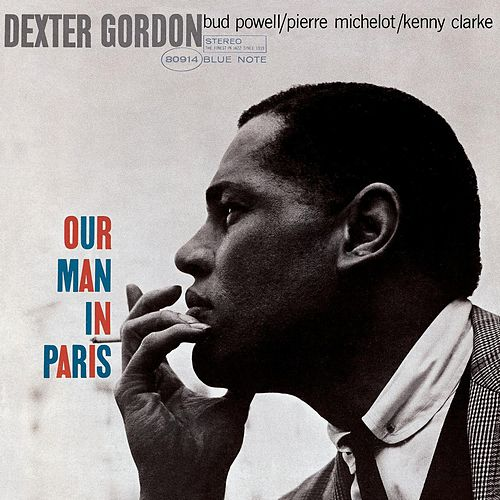 Our Man In Paris by Dexter Gordon
