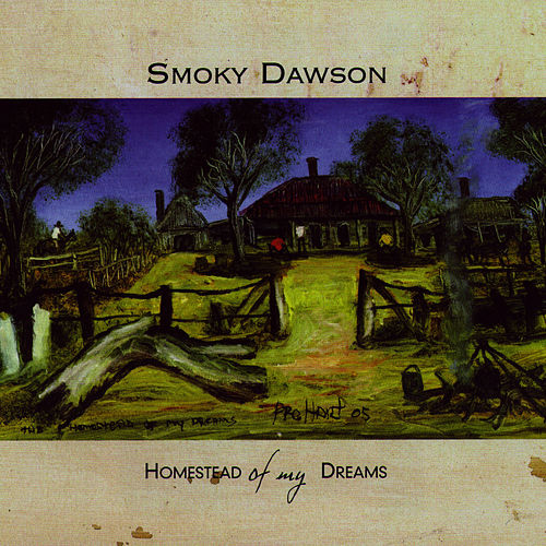 Homestead Of My Dreams by Smoky Dawson