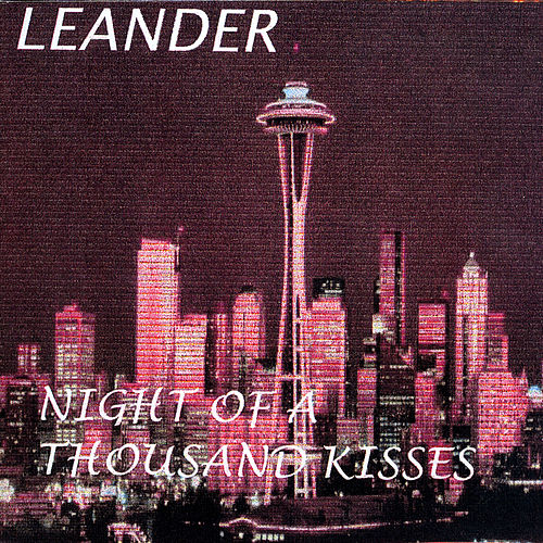 Night Of A Thousand Kisses by Leander