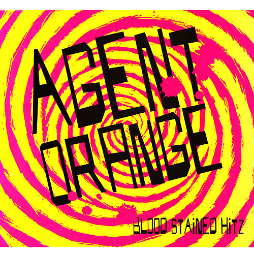 Blood Stained Hitz von Agent Orange