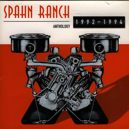 Anthology 1992-1994 de Spahn Ranch