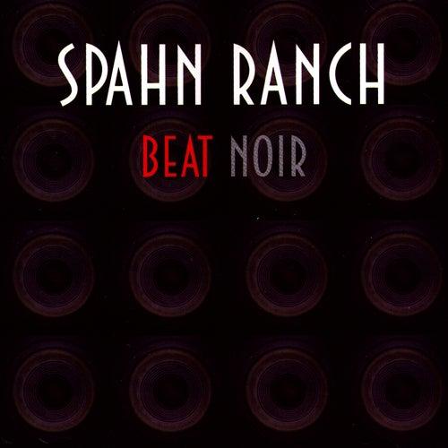 Beat Noir de Spahn Ranch